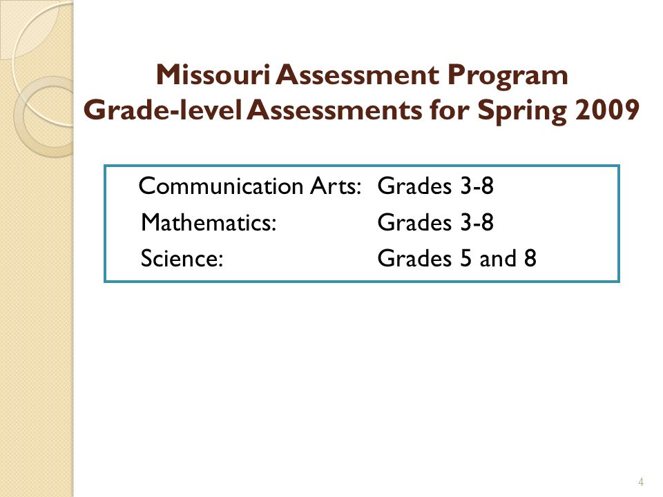 Missouri Assessment Program Grade-level Assessments for Spring 2009