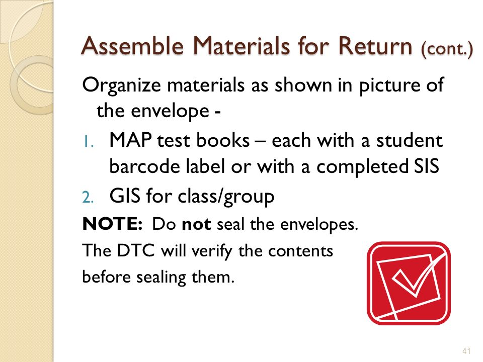 Assemble Materials for Return (cont.)
