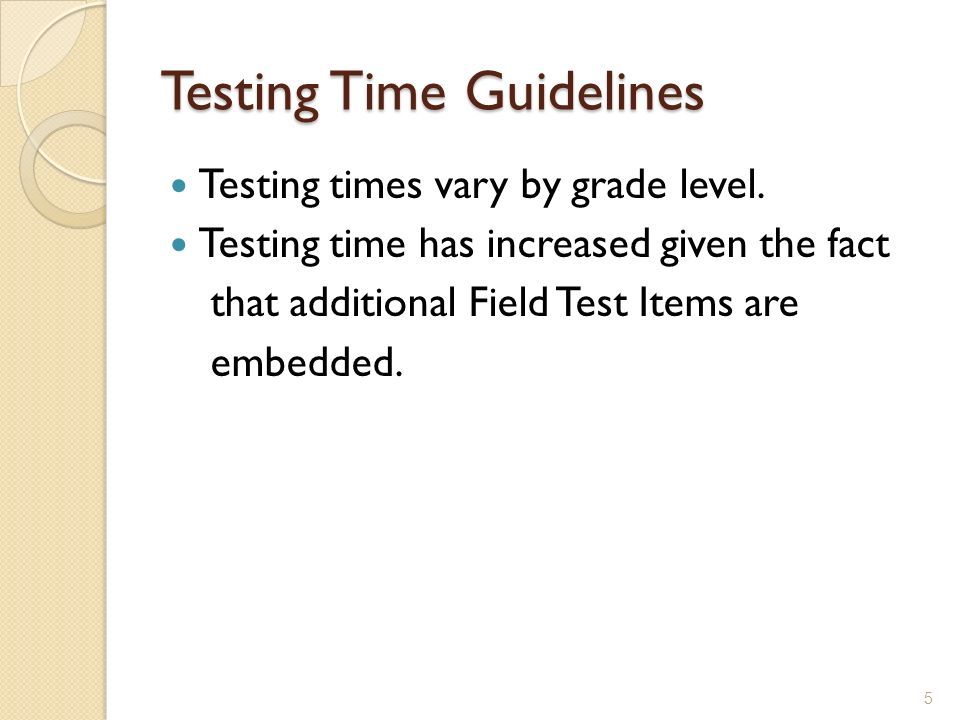 Testing Time Guidelines