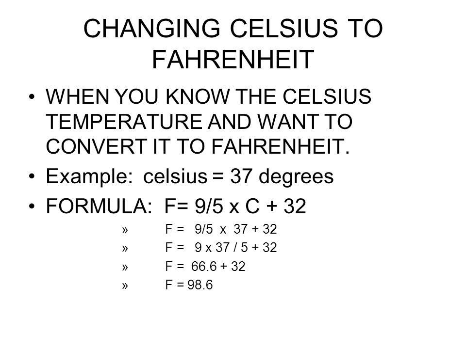 CHANGING CELSIUS TO FAHRENHEIT