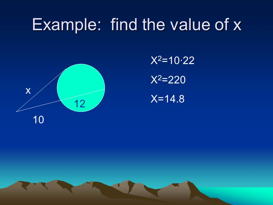 Example: find the value of x