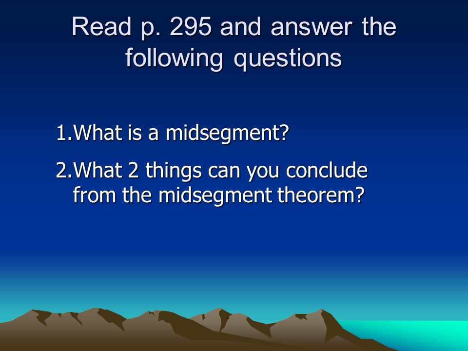 Read p. 295 and answer the following questions
