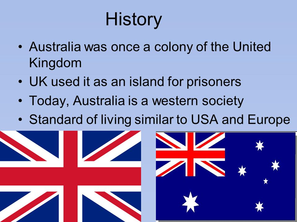 History Australia was once a colony of the United Kingdom