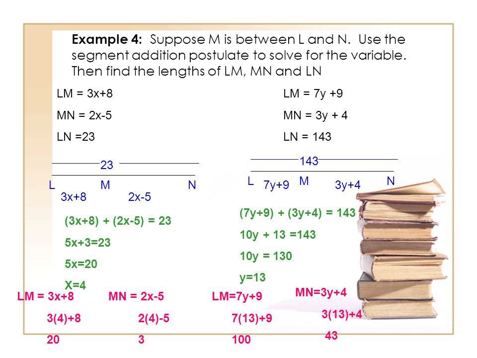 Example 4: Suppose M is between L and N