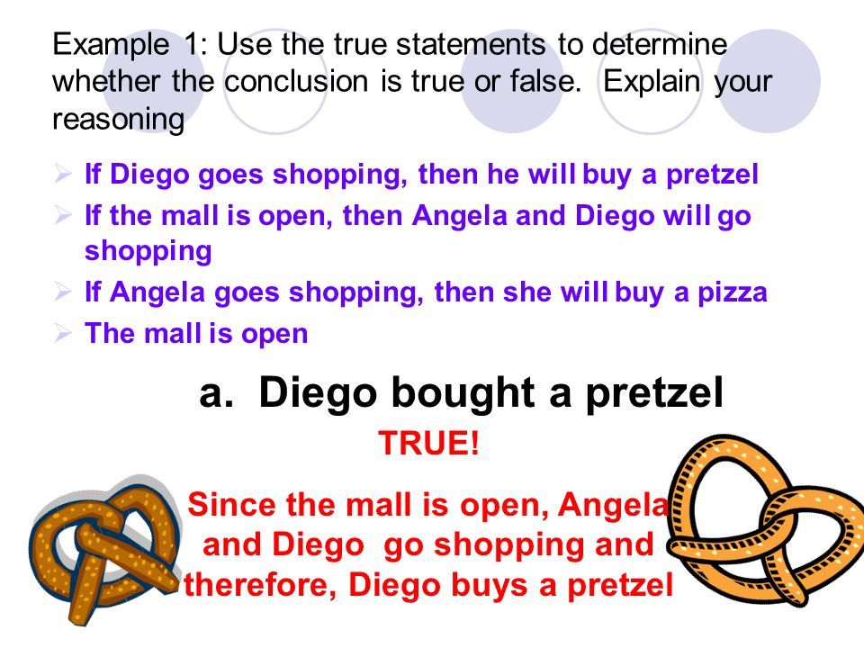 a. Diego bought a pretzel
