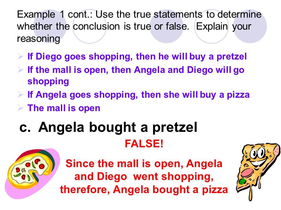 c. Angela bought a pretzel