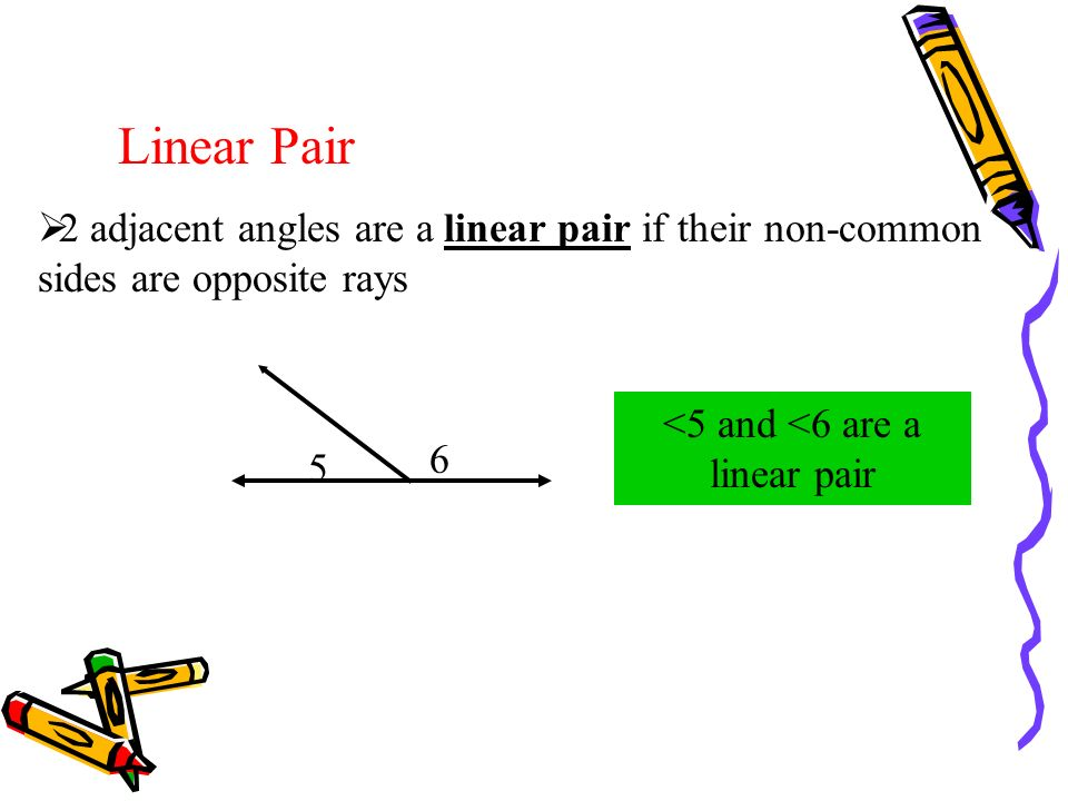 <5 and <6 are a linear pair