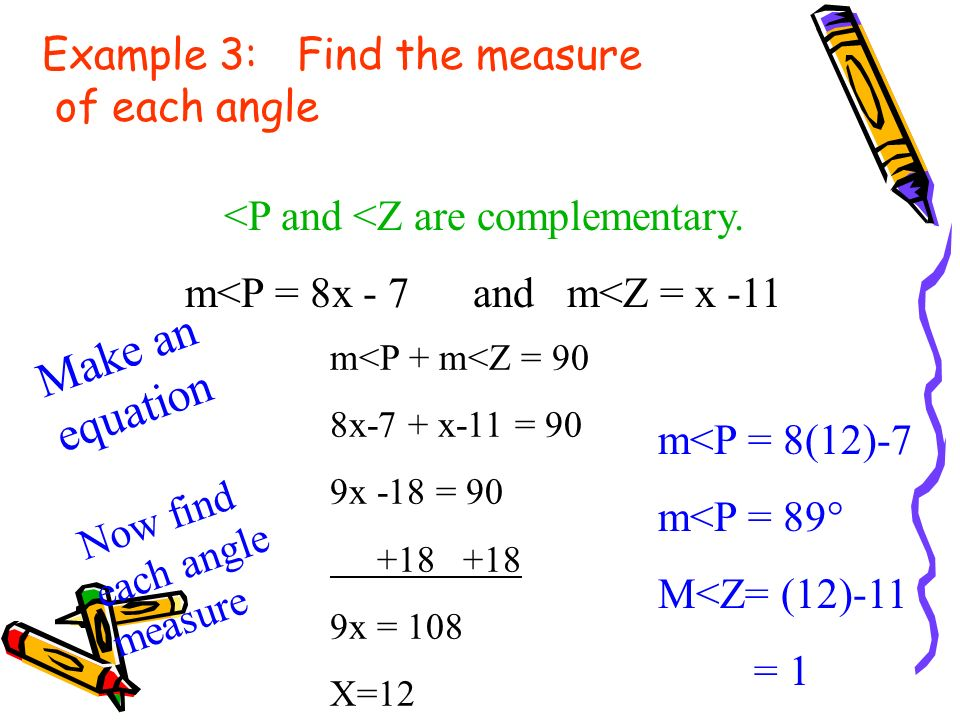 Example 3: Find the measure of each angle