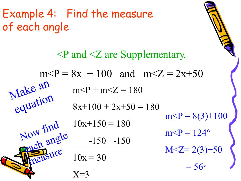 Example 4: Find the measure of each angle