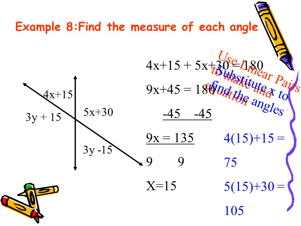 Example 8:Find the measure of each angle