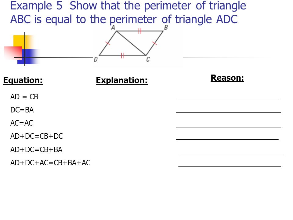 Example 5 Show that the perimeter of triangle ABC is equal to the perimeter of triangle ADC