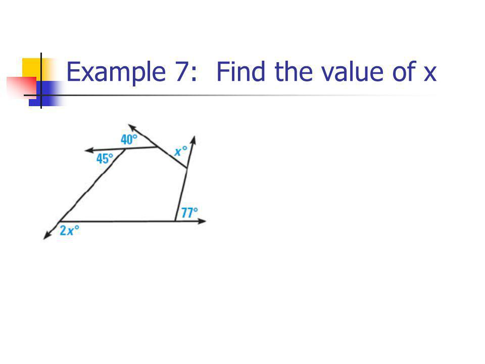 Example 7: Find the value of x
