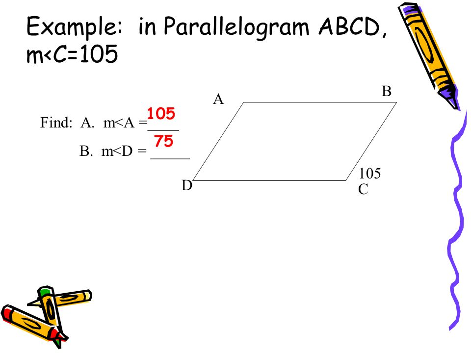 Example: in Parallelogram ABCD, m<C=105