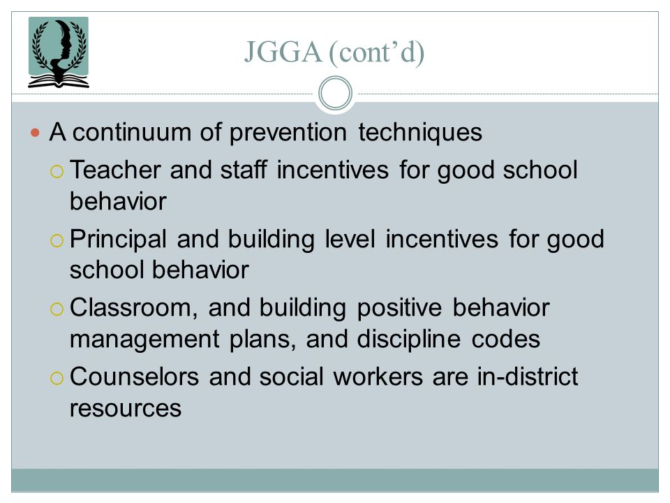 JGGA (cont'd) A continuum of prevention techniques