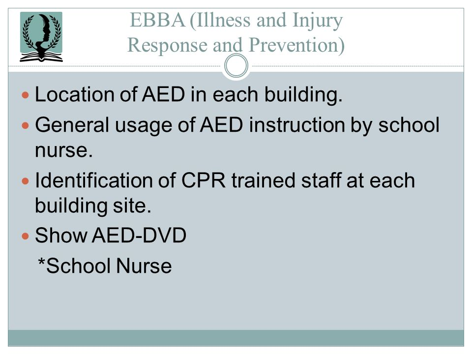 EBBA (Illness and Injury Response and Prevention)