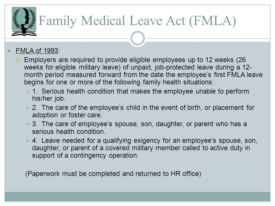 Family Medical Leave Act (FMLA)