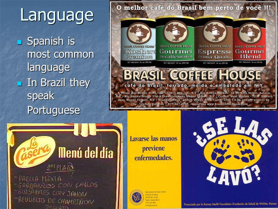 Language Spanish is most common language