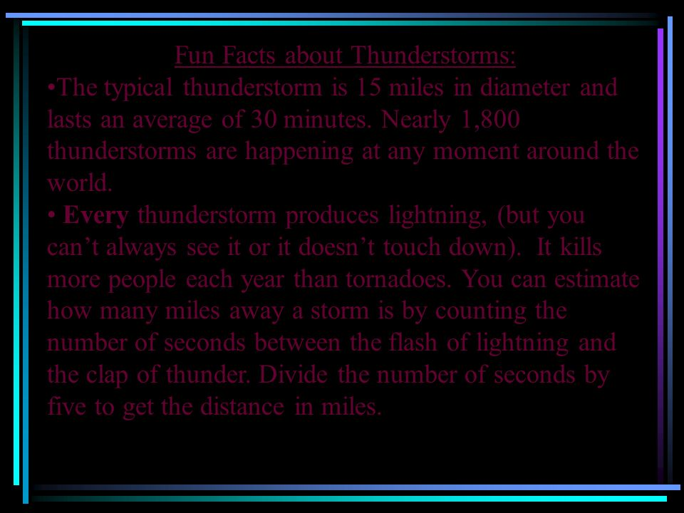 Fun Facts about Thunderstorms: