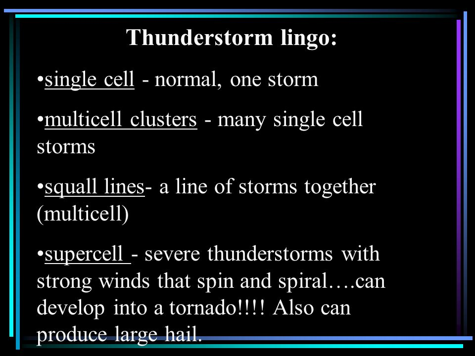 Thunderstorm lingo: single cell - normal, one storm