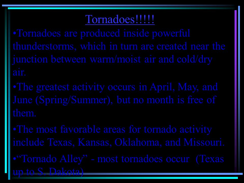 Tornadoes!!!!!