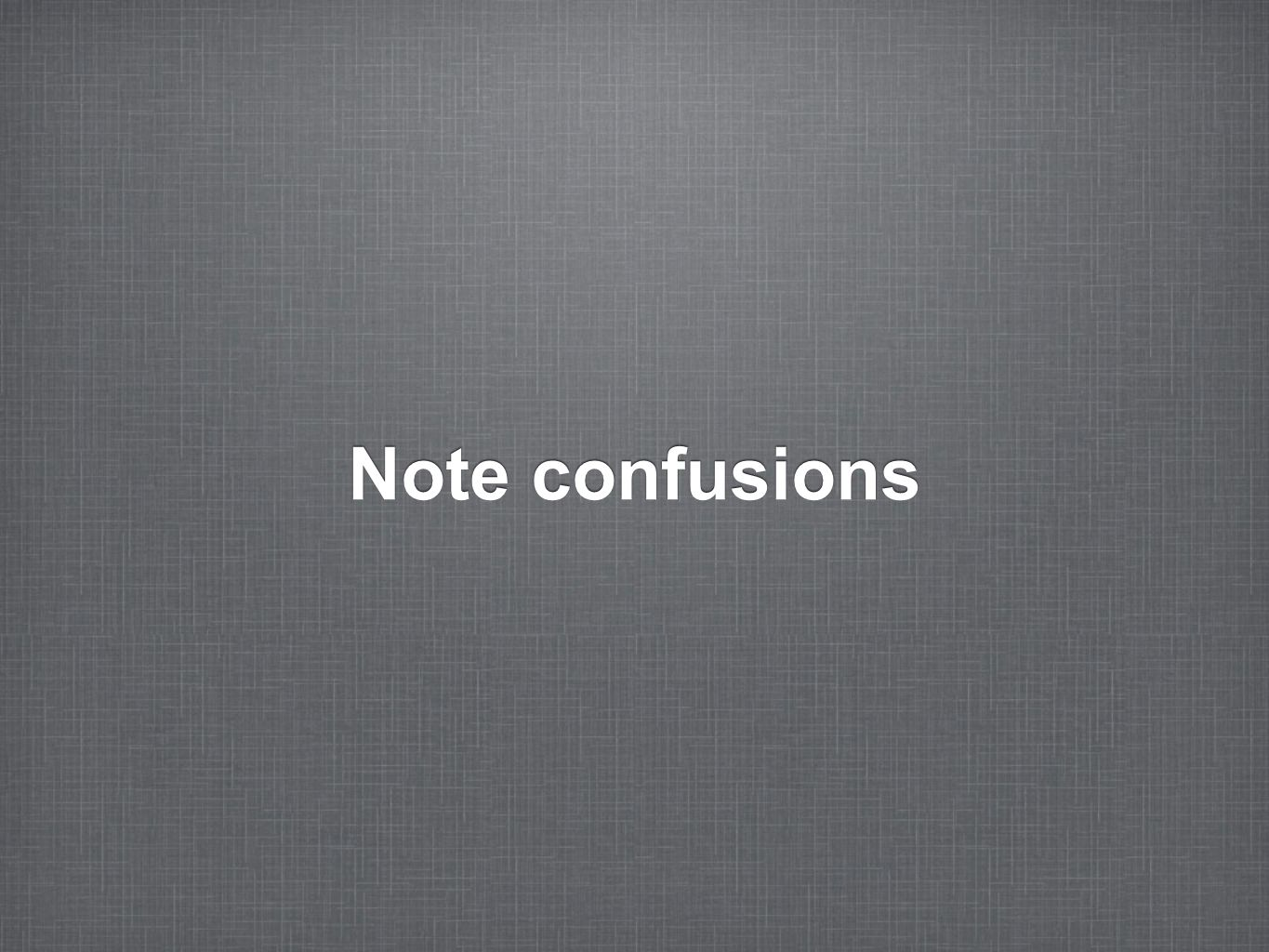 Note confusions
