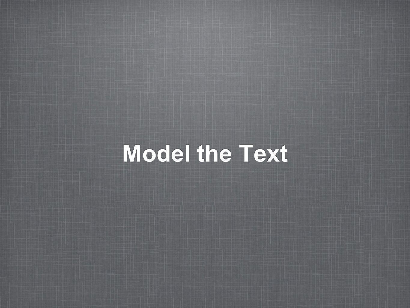 Model the Text