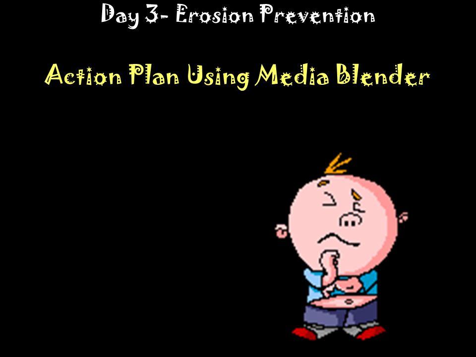 Day 3- Erosion Prevention