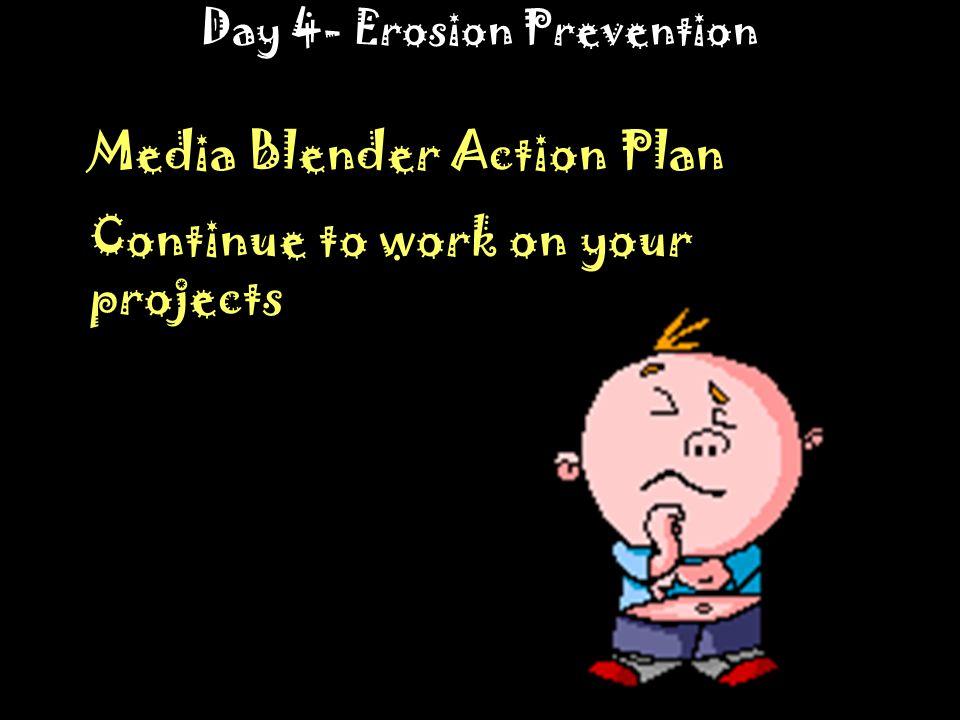 Day 4- Erosion Prevention