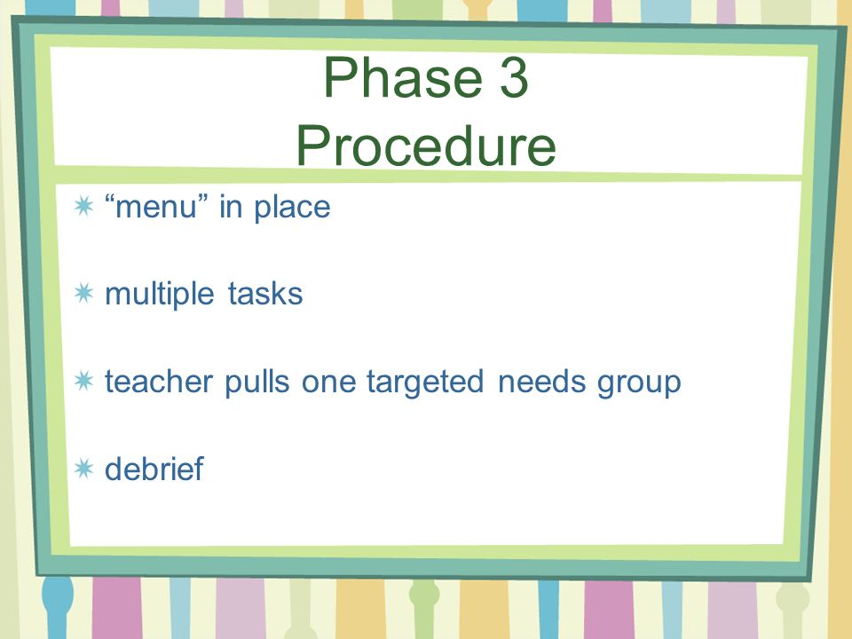 Phase 3 Procedure menu in place multiple tasks