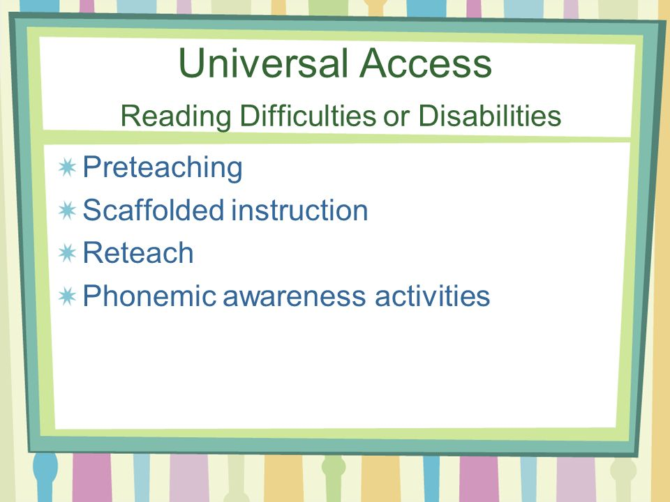 Universal Access Reading Difficulties or Disabilities