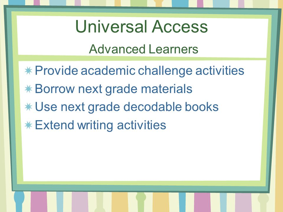 Universal Access Advanced Learners