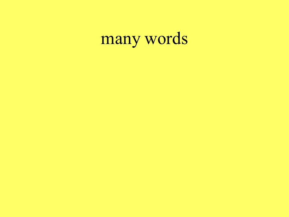 many words