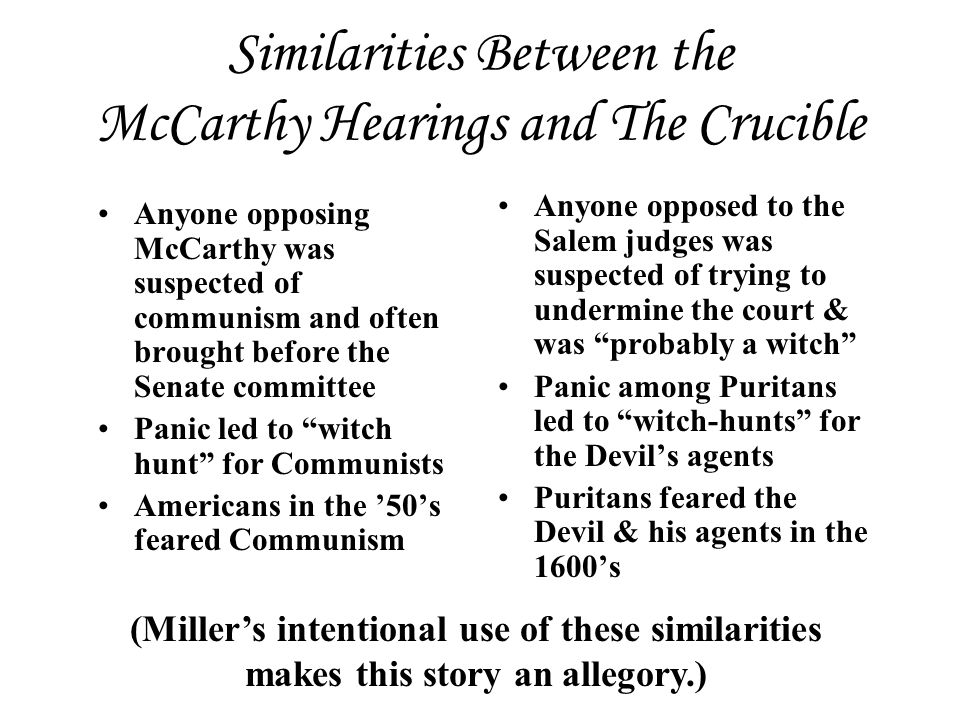 mccarthyism and the crucible comparison essay Mccarthyism in the crucible/1984 we will write a custom essay one can also find similarities between the crucible and 1984 regarding mccarthyism the crucible and 1984 share some similarities when it comes to the crucible compare and contrast the characters and actions of elizabeth.