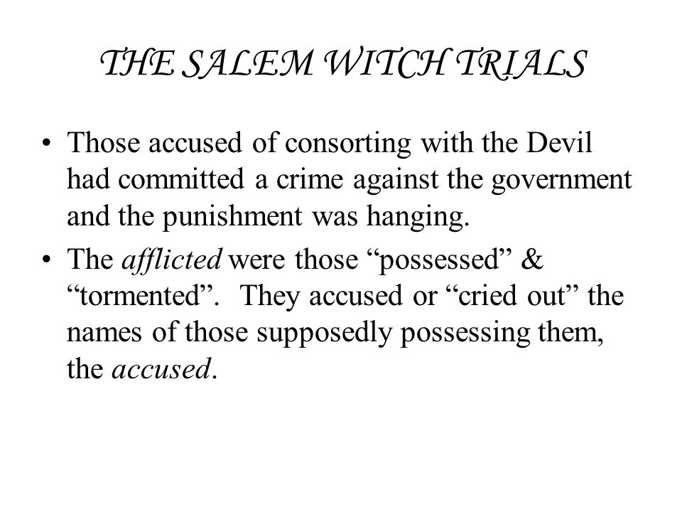 adultery as a possible cause of the salem witch trials in the crucible by arthur miller The crucible author bio full name: arthur miller date of birth: 1915  the crucibleis a fictionalized account of the salem witch trials of 1692, in which 19.