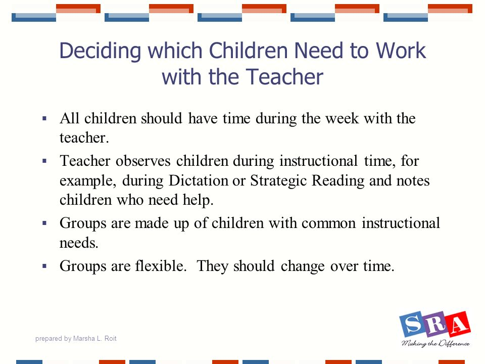Deciding which Children Need to Work with the Teacher