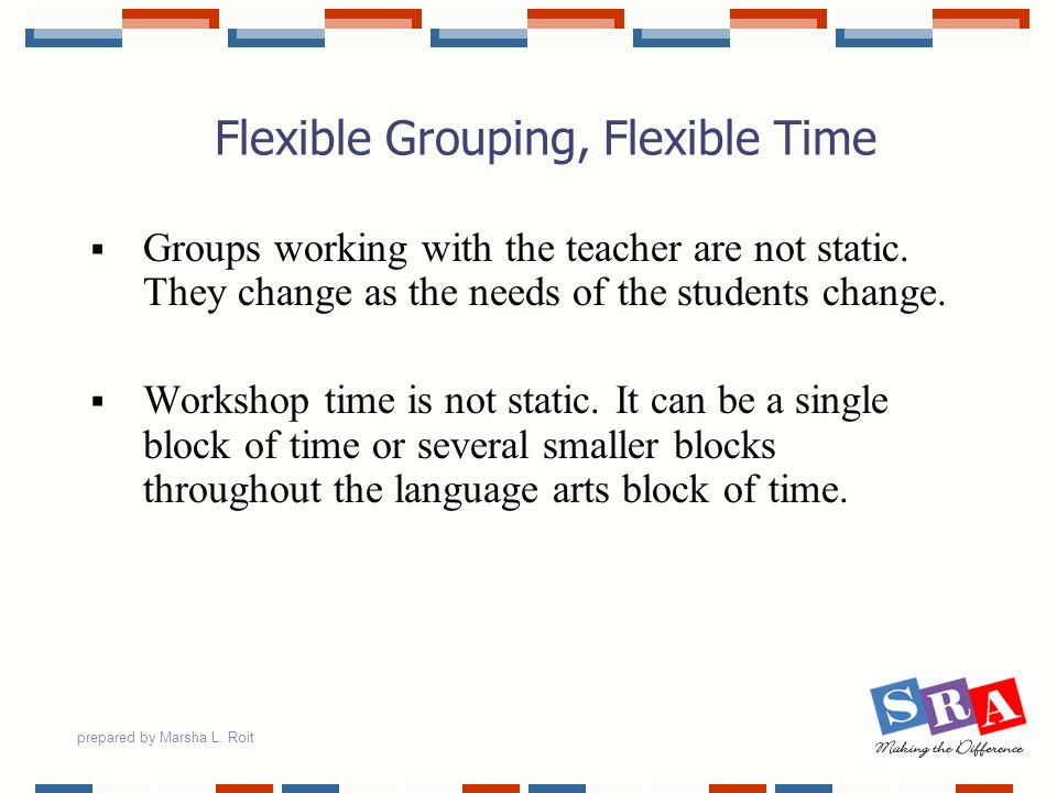 Flexible Grouping, Flexible Time