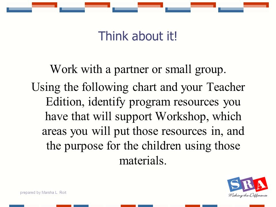 Work with a partner or small group.