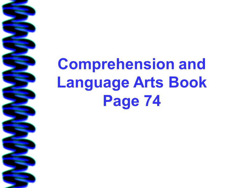 Comprehension and Language Arts Book Page 74