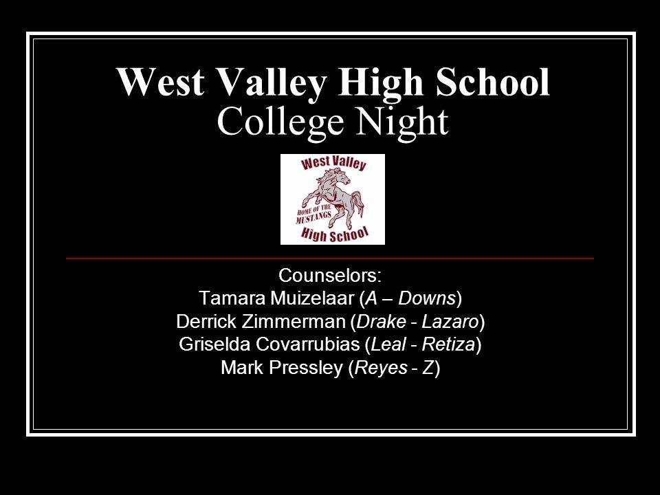 West Valley High School College Night