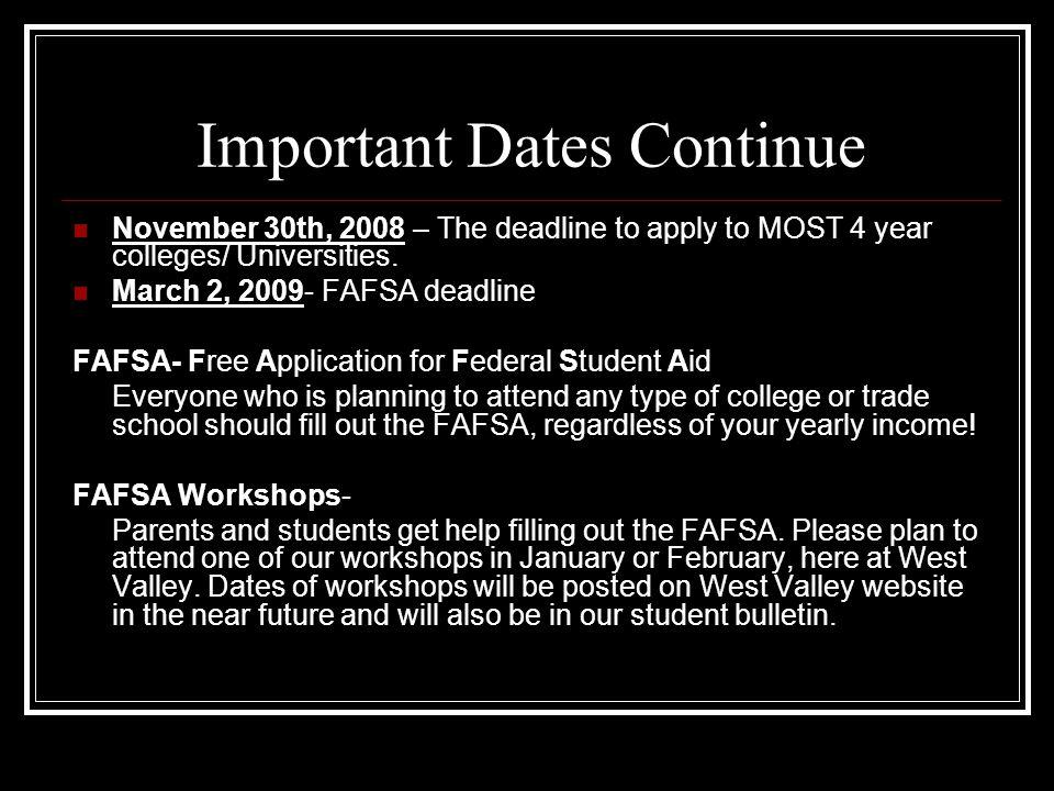 Important Dates Continue