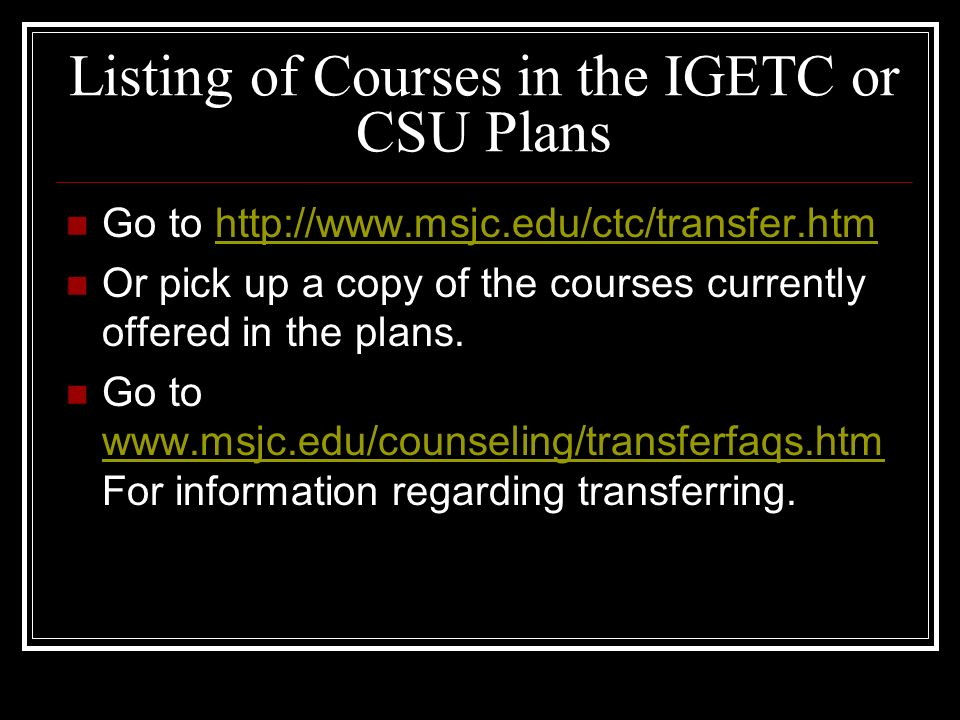 Listing of Courses in the IGETC or CSU Plans