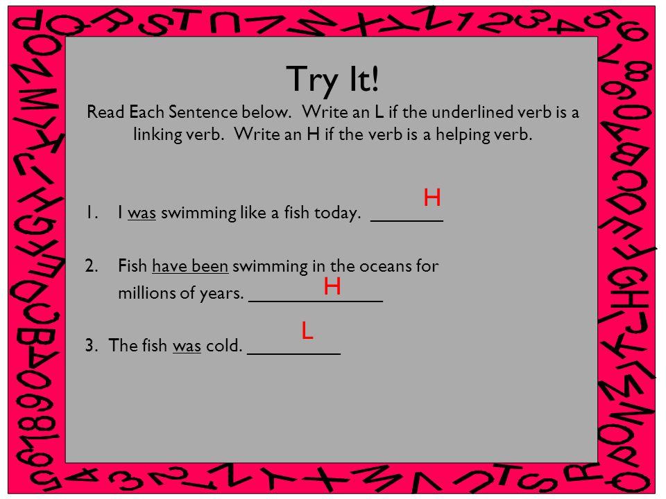 Try It. Read Each Sentence below