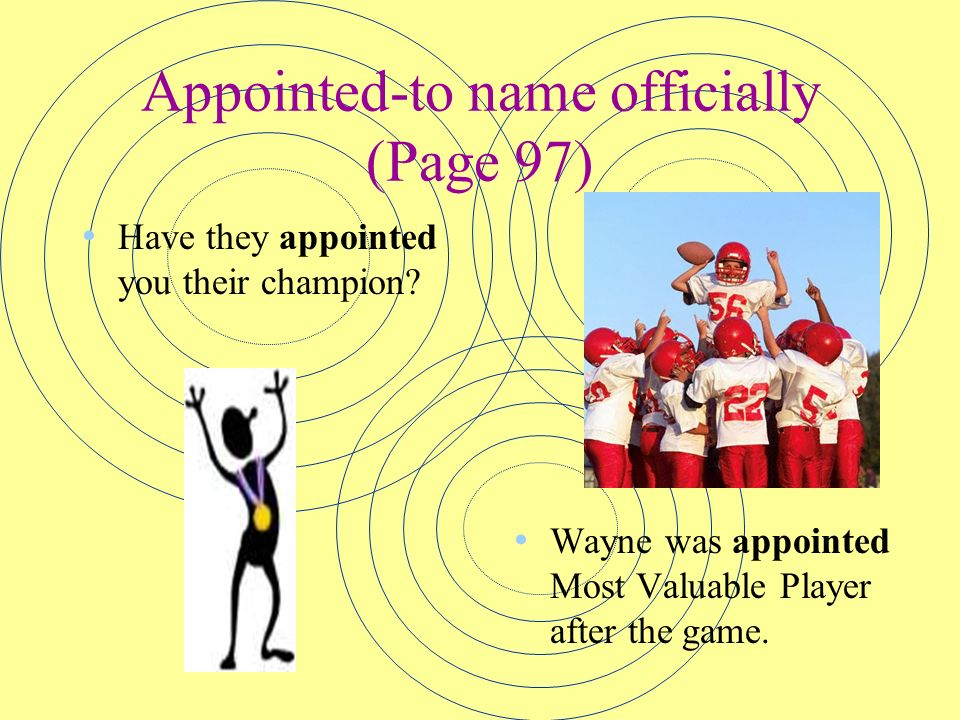 Appointed-to name officially (Page 97)