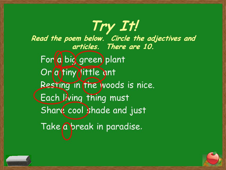 Try It. Read the poem below. Circle the adjectives and articles