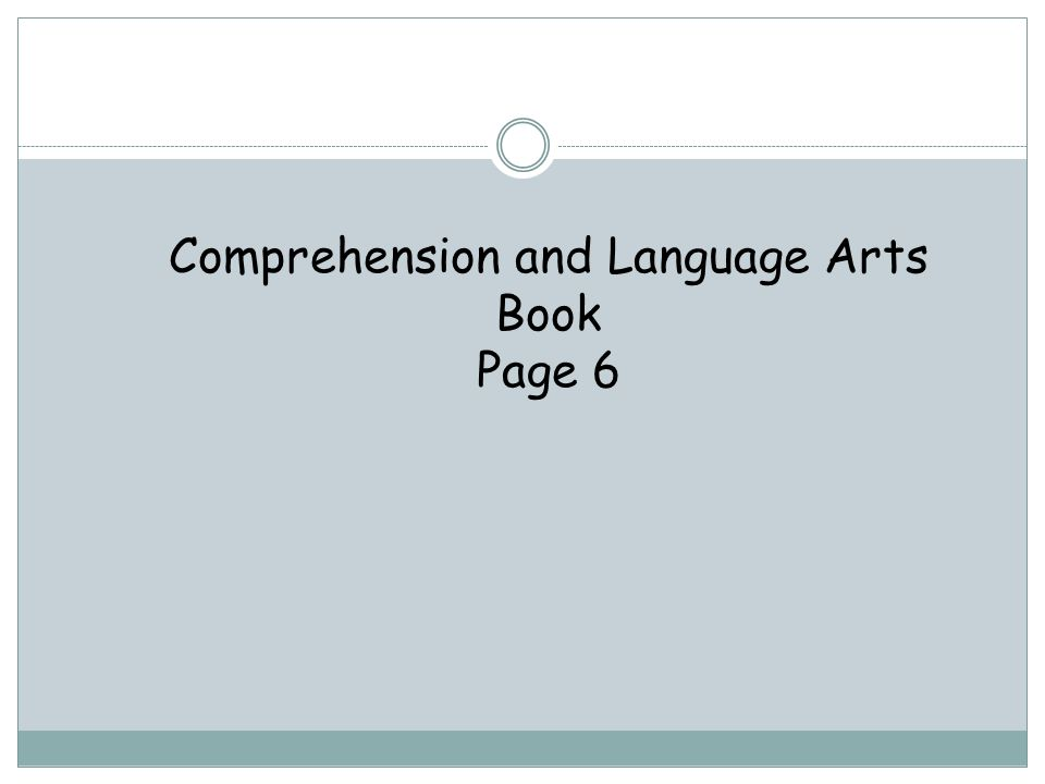 Comprehension and Language Arts Book Page 6