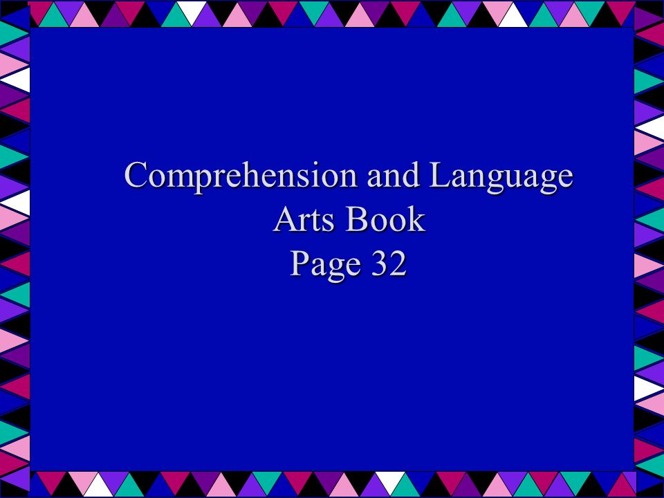 Comprehension and Language Arts Book Page 32