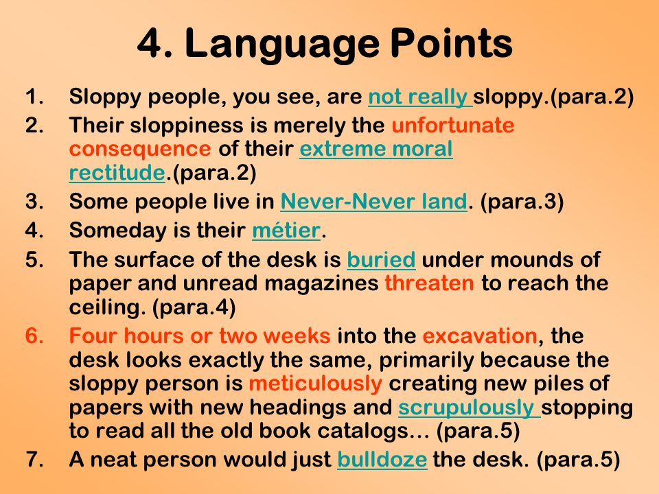 neat vs sloppy people essay Neat people vs sloppy primarily because the sloppy person is meticulously creating new piles of papers with new headings and neat people will toy with the.