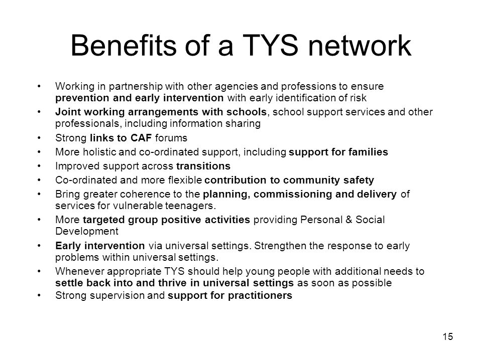 Benefits of a TYS network