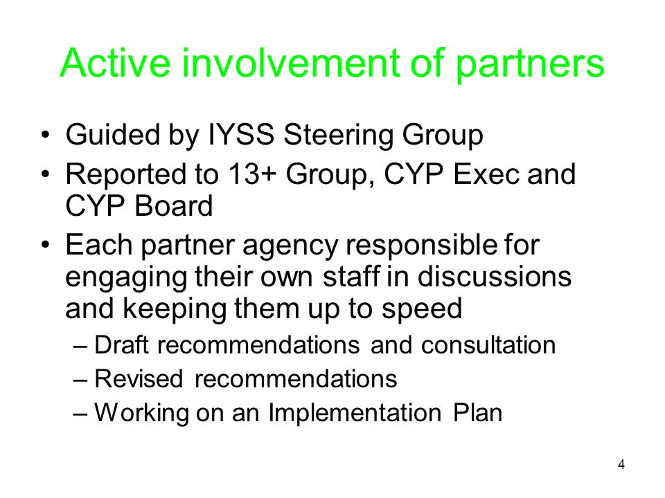 Active involvement of partners