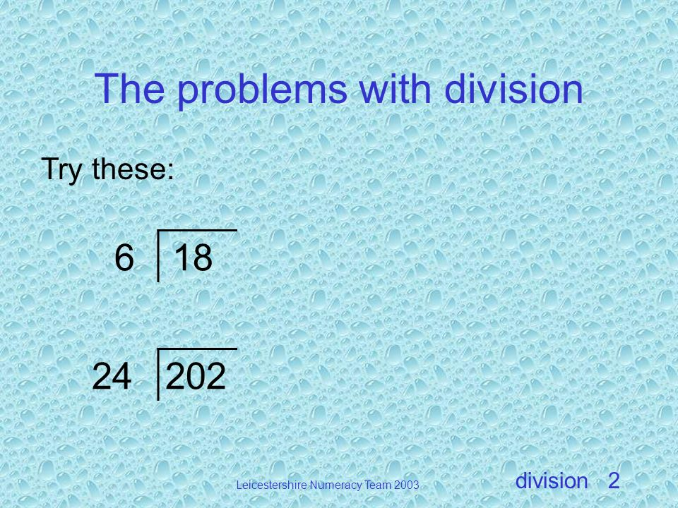 The problems with division